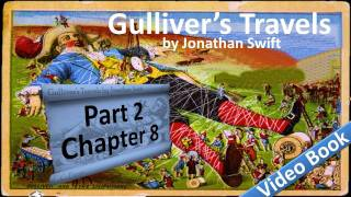 Part 2 - Chapter 08 - Gulliver's Travels by Jonathan Swift