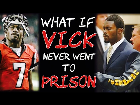 What If Michael Vick NEVER Went To Prison?