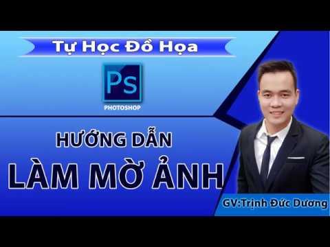 Làm mờ ảnh trong photoshop – 4 Cách làm mờ nền ảnh trong Ps | Tự Học Đồ hoạ