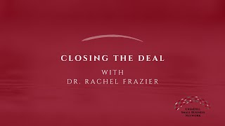 Crisis Conversations with Prof. Rachel Frazier | Closing the Deal