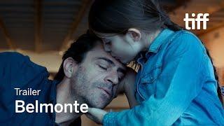 BELMONTE Trailer   TIFF 2018