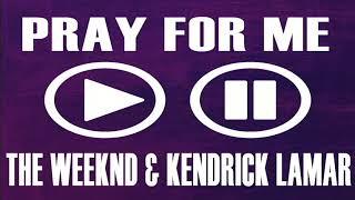 Pray For Me Ringtone - The Weeknd & Kendrick Lamar