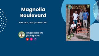 Magnolia Boulevard - Feb 25th, 2021- Lexington, KY - Presented by TOF Productions