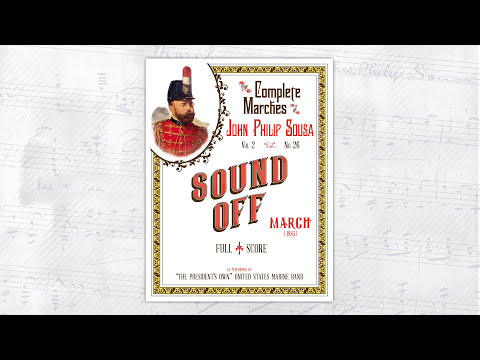"SOUSA Sound Off (1885) - ""The President's Own"" United States Marine Band"