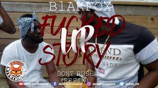 Blakfox - No Rush (Don't Rush Refix) [Official Music Video HD]