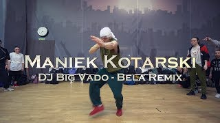Maniek Kotarski Dj Big Vado Bela Remix WWDC WEEKEND 12-13 Jan. 2019, Moscow.mp3