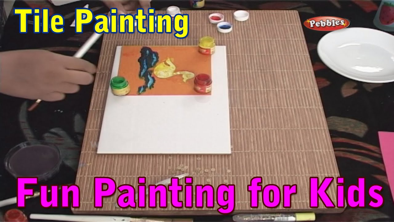 Tile Painting Painting Techniques For Kids Painting