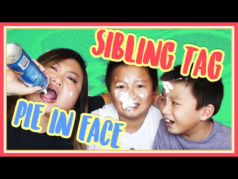 SIBLING TAG - Messy Pie In the Face Challenge MadeWithSoyy