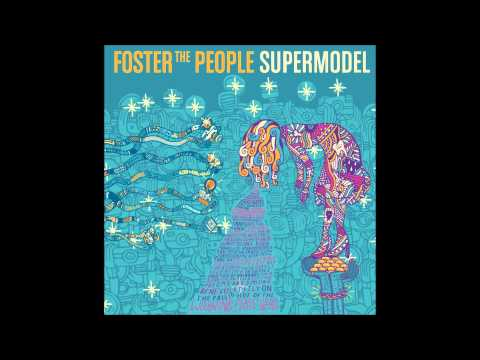 Foster the People Supermodel 09   Goats In Trees