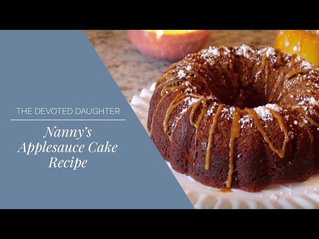 Nanny's Applesauce Cake