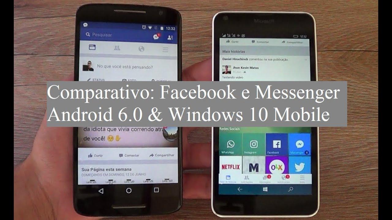 Comparativo: Facebook e Messenger do Android & Windows 10 Mobile