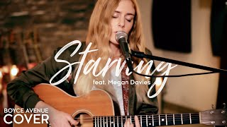 Starving Hailee Steinfeld, Grey Ft. Zedd Boyce Avenue Ft. Megan Davies Cover On Spotify & Itunes