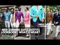Men's Summer Suits | Ways To Wear Suits In Summer | Men's Fashion 2018