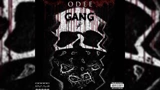 ODEE - GANG DRUNK ASF (FREESTYLE)