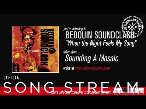 Bedouin Soundclash - When the Night Feels My Song