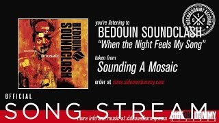Bedouin Soundclash - When the Night Feels My Song (Official Audio)