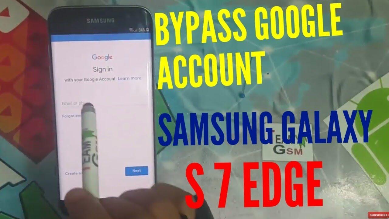 BYPASS GOOGLE ACCOUNT Samsung galaxy s7 edge : 2019