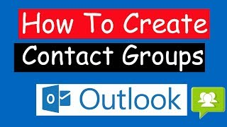 How to Create Contact Groups in Microsoft Outlook