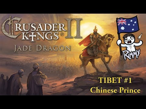 Crusader Kings 2: Jade Dragon - Tibet #1 - Chinese Prince