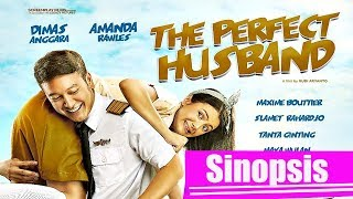 Film indonesia the perfect husband (2018) sinopsis