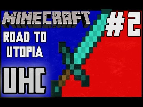 Minecraft: Road to Utopia UHC - They're Weak! [#2]