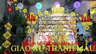 GX Thanh Mau Thanh Le Tan Nien Mau Tuat 2018