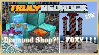 Truly Bedrock S0 EP18 : Diamond Shop ... FOXY!!! [ Minecraft, MCPE, Bedrock Edition,Windows 10 ]