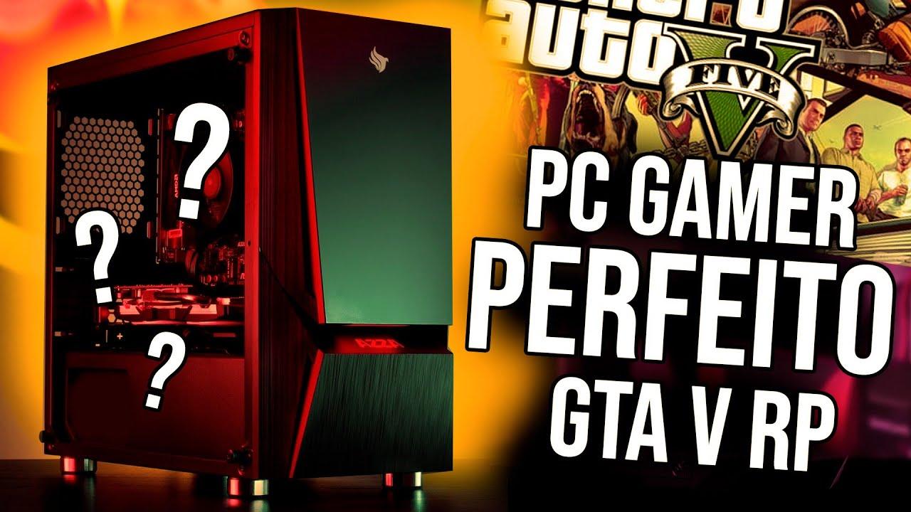 PC GAMER PERFEITO PRA GTA V RP ONLINE