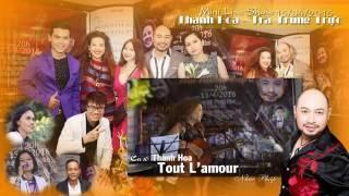 Liveshow 15/04/2016 - 06 - Tout L'amour - Thanh Hoa