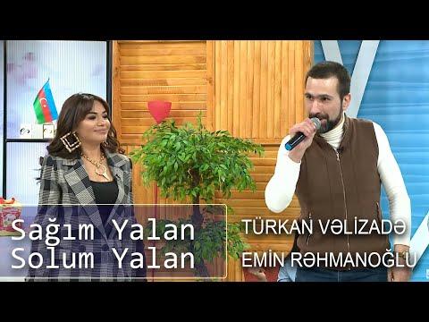 Türkan Vəlizadə, Emin Rəhmanoğlu - Sağım Yalan, Solum Yalan (Birə Bir) - ATV Music