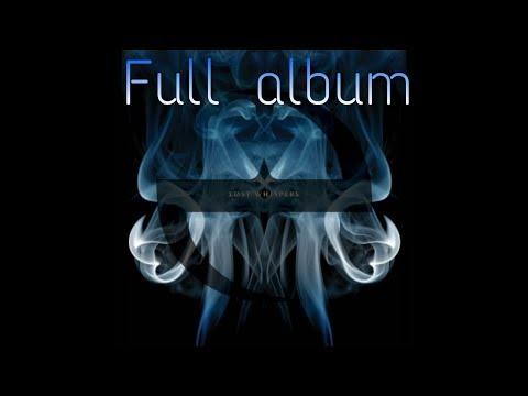 Evanescence - Lost Whispers Full Album 2018 by Bassim kada