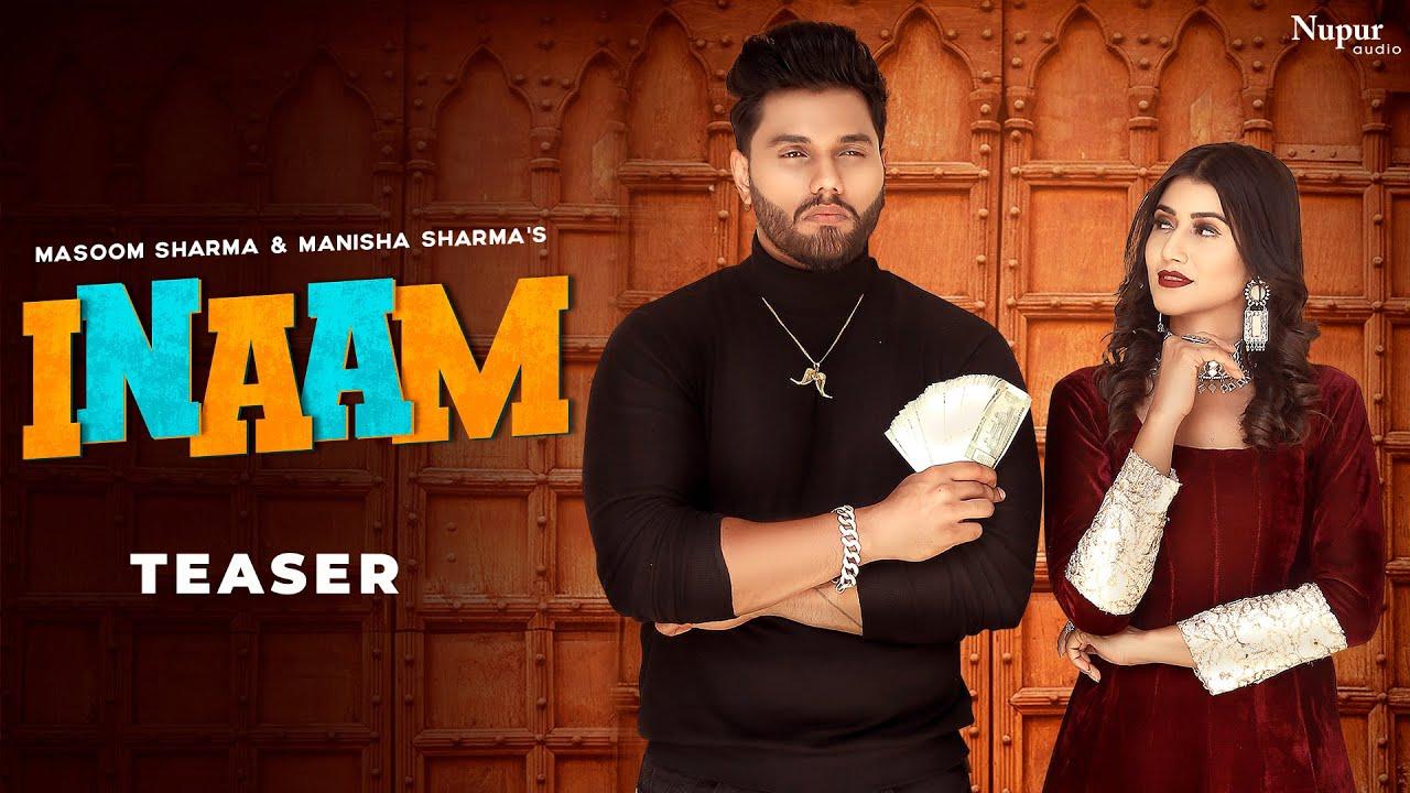 INAAM (Teaser) Masoom Sharma, Manisha Sharma | Kaptaan, Sweta Chauhan | 07 May 2021 | Nav Haryanvi
