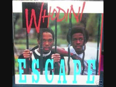 Whodini-Escape(I Need a Break)