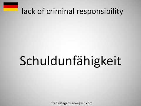 How to say lack of criminal responsibility in German? Schuldunfähigkeit