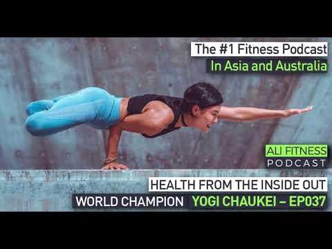 Ali Fitness Podcast Episode 037: WORLD CHAMPION YOGI CHAUKEI