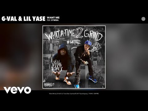 G-Val, Lil Yase - Want Me (Audio) ft. Symba