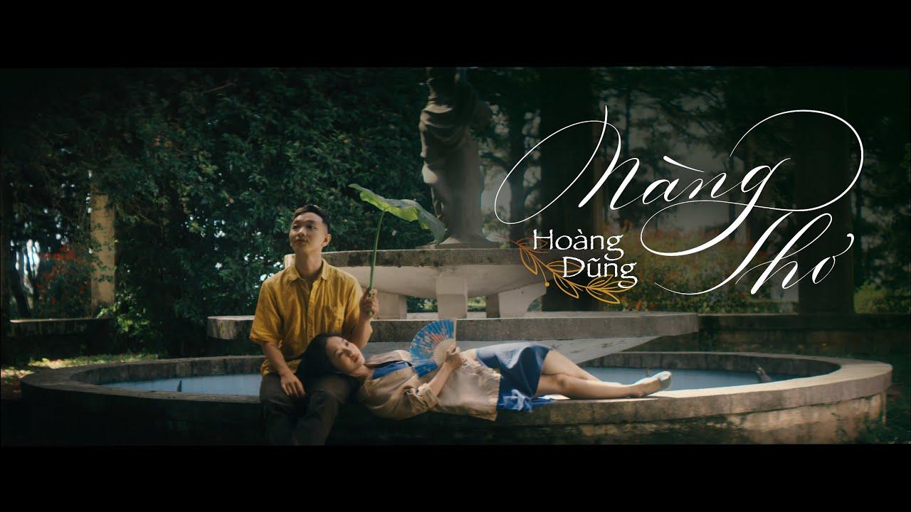 Nàng Thơ   Hoàng Dũng   Official MV