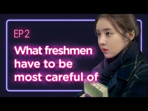 What freshmen have to be most careful of | Love Playlist | Season1 - EP.02