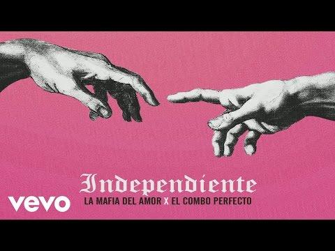 La Mafia del Amor - Independiente (Audio)