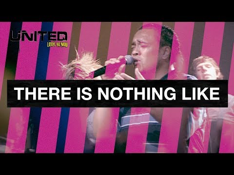 There Is Nothing Like - Hillsong UNITED - Look To You mp3