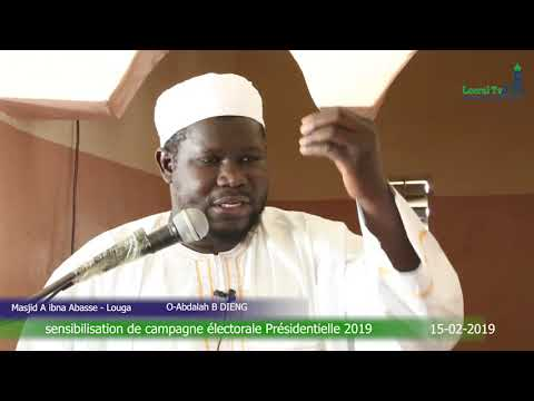 Khoutba Oustaz Abdoulah baba DIENG ''sensiblisation sur campagne electorale''15-02-2019