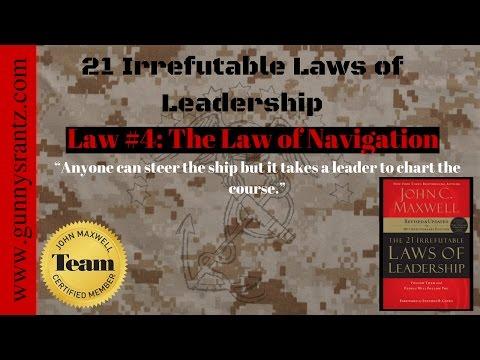 21 Leadership Laws: Law #4 - Navigation
