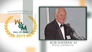 2019 W&M Athletics Hall of Fame - Bob Sheeran '67 Special Contributor