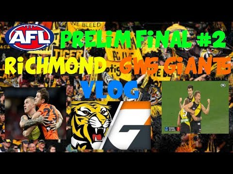 AFL Preliminary Final #2 2017 Richmond Tigers vs GWS Giants Vlog
