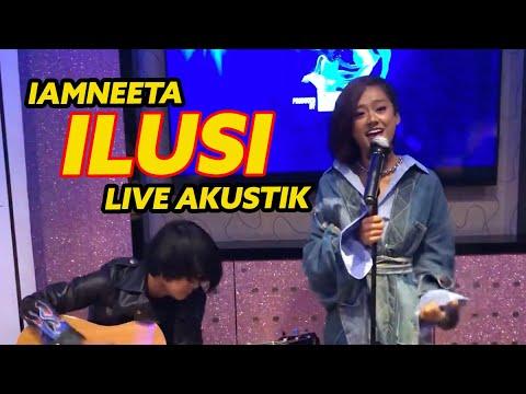 iamneeta---ilusi-live-akustik