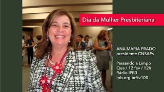 Quarta é dia de Ana Maria Prado na IPB3