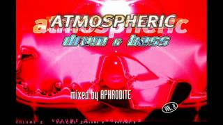Aphrodite ‎-- Atmospheric Drum & Bass Vol. II (CD1)
