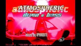 Aphrodite -- Atmospheric Drum & Bass Vol. II (CD1)