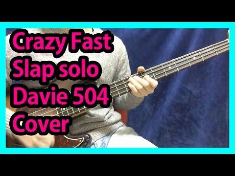 Download Youtube: 베이스 빠르고 미친 슬랩 솔로 커버 (Crazy Fast Slap Bass solo-davie504 cover)