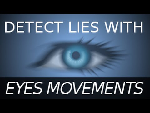 how to detect lies through eyes